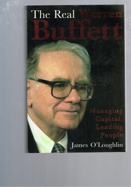 Leading People Managing Capital The Real Warren Buffett