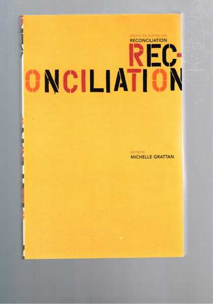 essays on australian reconciliation Reconciliation in australia - australia essay example reconciliation is a form of agreement that deals with the legacies of.